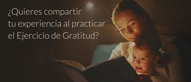 Déjanos tu testimonio de la práctica con el libro Ejercicio de Gratitud